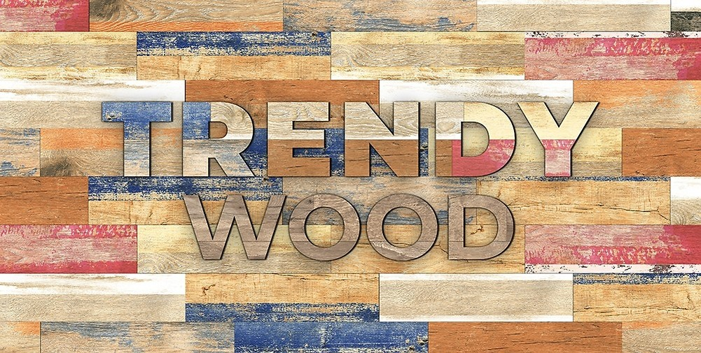 Trendy Wood